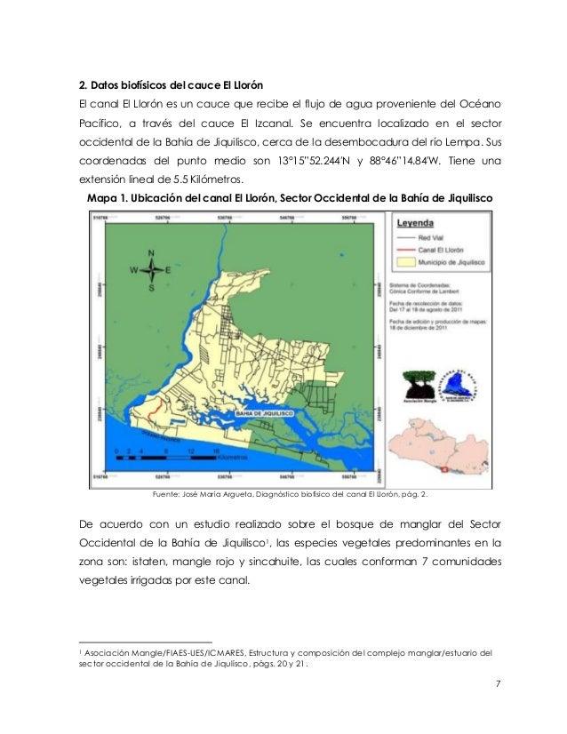 2. Datos biofísicos del cauce El LlorónEl canal El Llorón es un cauce que recibe el flujo de agua proveniente del OcéanoPa...