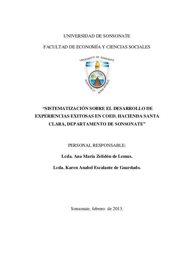 """UNIVERSIDAD DE SONSONATE   FACULTAD DE ECONOMÍA Y CIENCIAS SOCIALES  """"SISTEMATIZACIÓN SOBRE EL DESARROLLO DEEXPERIENCIAS E..."""