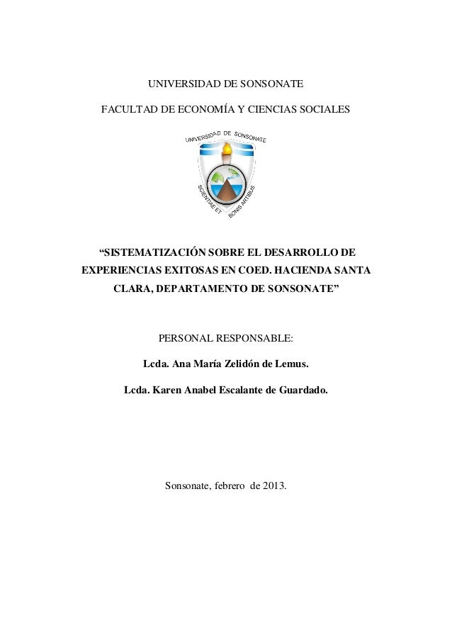 """UNIVERSIDAD DE SONSONATE FACULTAD DE ECONOMÍA Y CIENCIAS SOCIALES """"SISTEMATIZACIÓN SOBRE EL DESARROLLO DE EXPERIENCIAS EXI..."""