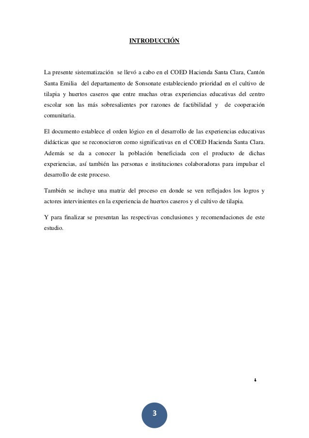 3 INTRODUCCIÓN La presente sistematización se llevó a cabo en el COED Hacienda Santa Clara, Cantón Santa Emilia del depart...