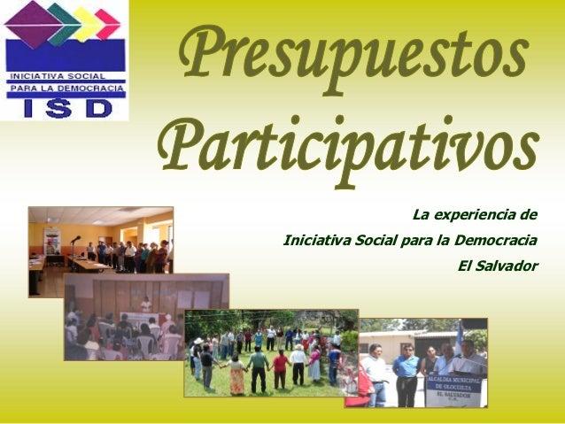 LaexperienciadeIniciativaSocialparalaDemocracia                         ElSalvador