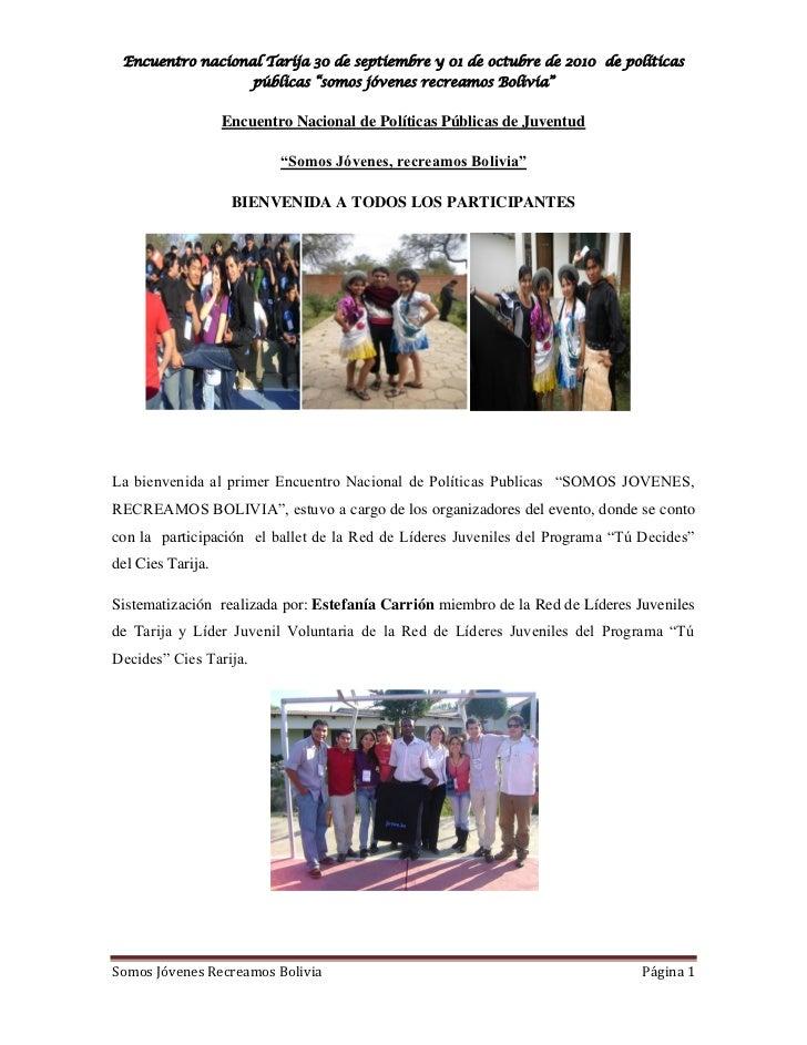 """Encuentro nacional Tarija 30 de septiembre y 01 de octubre de 2010 de políticas                        públicas """"somos jóv..."""