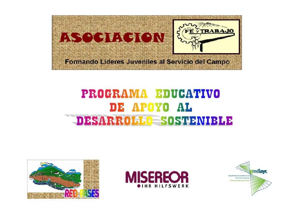OBJETIVO GENERAL           Educación integral para la Construcción de sujetos sociales,         fortaleciendo y capacitand...