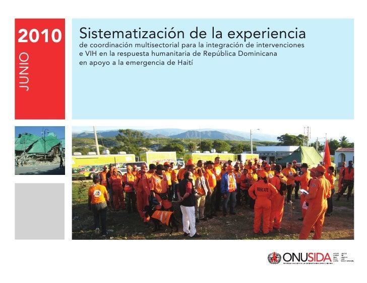 2010 Sistematización de la experiencia        de coordinación multisectorial para la integración de intervenciones        ...