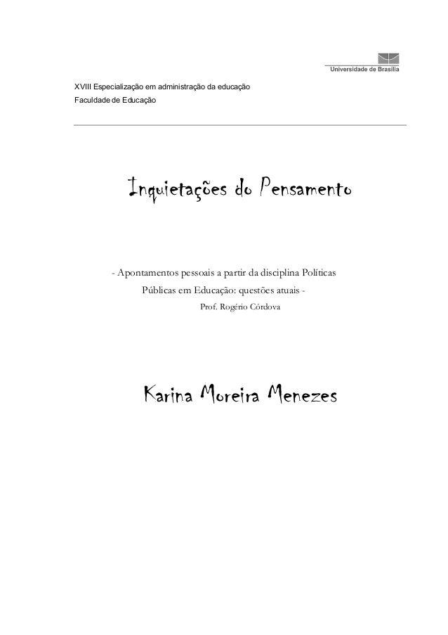 XVIII Especialização em administração da educaçãoFaculdade de Educação               Inquietações do Pensamento          -...