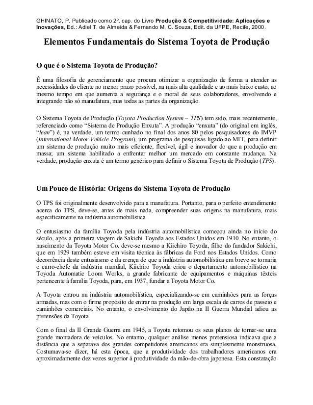 GHINATO, P. Publicado como 2o . cap. do Livro Produção & Competitividade: Aplicações e Inovações, Ed.: Adiel T. de Almeida...