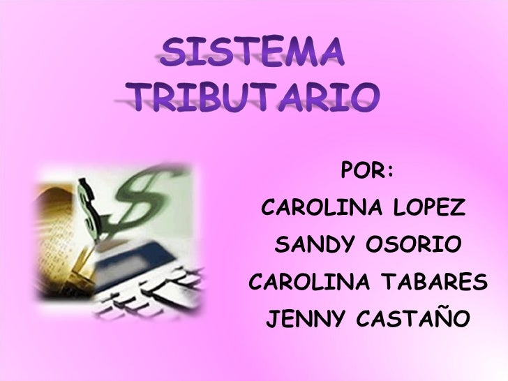 POR: CAROLINA LOPEZ  SANDY OSORIO CAROLINA TABARES JENNY CASTAÑO