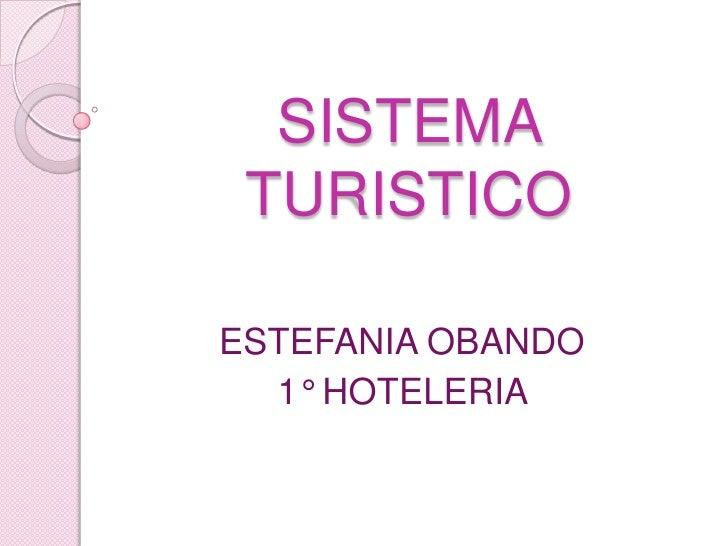 SISTEMA TURISTICOESTEFANIA OBANDO  1° HOTELERIA