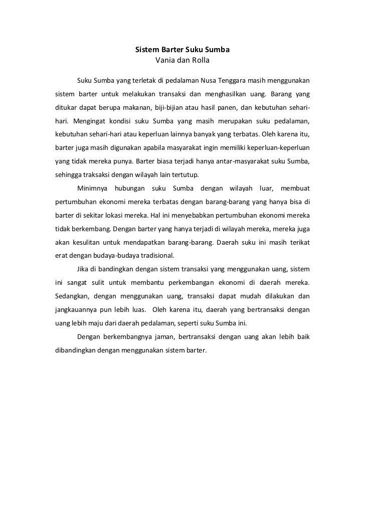 Sistem Barter Suku Sumba<br />Vania dan Rolla<br />Suku Sumba yang terletak di pedalaman Nusa Tenggara masih menggunakan s...