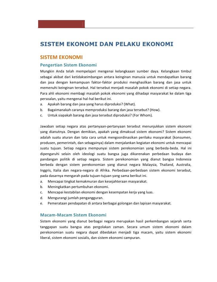 SISTEM EKONOMI DAN PELAKU EKONOMISISTEM EKONOMIPengertian Sistem EkonomiMungkin Anda telah mempelajari mengenai kelangkaaa...