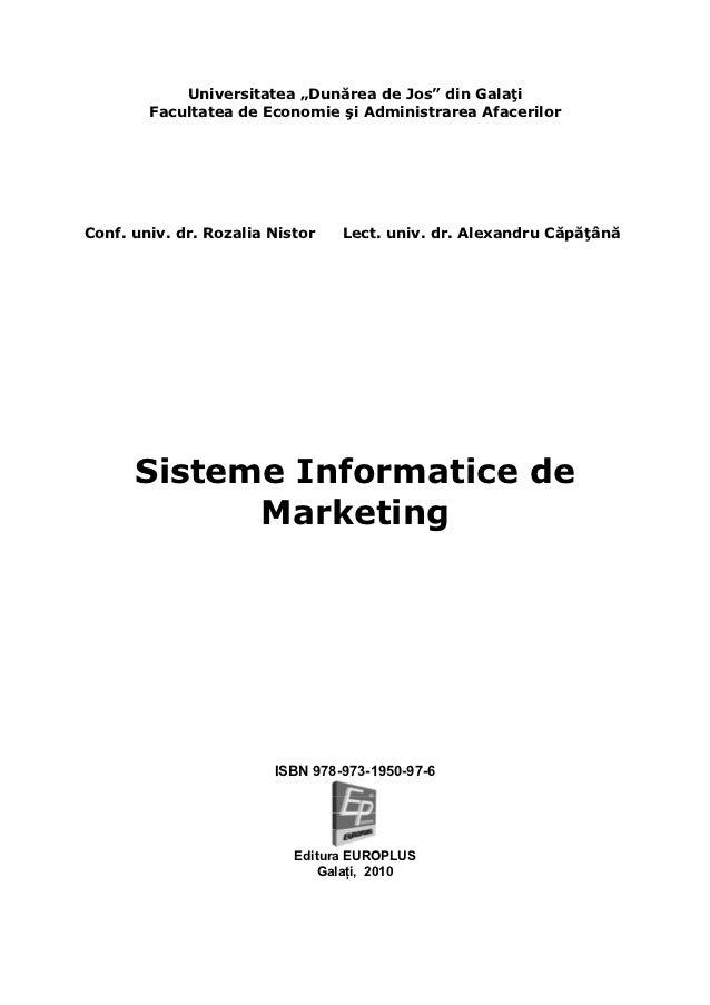 """Universitatea """"Dunărea de Jos"""" din Galaţi        Facultatea de Economie şi Administrarea AfacerilorConf. univ. dr. Rozalia..."""
