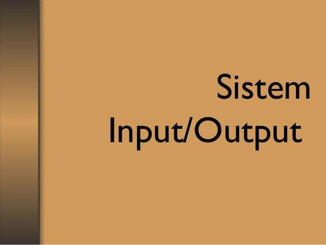 SistemInput/Output