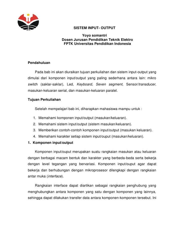SISTEM INPUT- OUTPUT                               Yoyo somantri                     Dosen Jurusan Pendidikan Teknik Elekt...