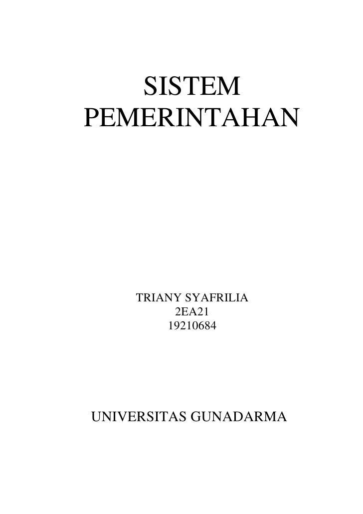 SISTEMPEMERINTAHAN    TRIANY SYAFRILIA         2EA21        19210684UNIVERSITAS GUNADARMA