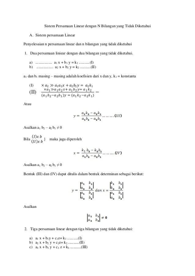 Sistem Persamaan Linear dengan N Bilangan yang Tidak Diketahui A. Sistem persamaan Linear Penyelesaian n persamaan linear ...
