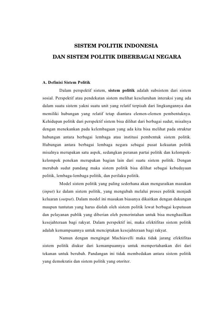 SISTEMPOLITIKINDONESIA       DANSISTEMPOLITIKDIBERBAGAINEGARA    A. Definisi Sistem Politik          Dalam perspekt...