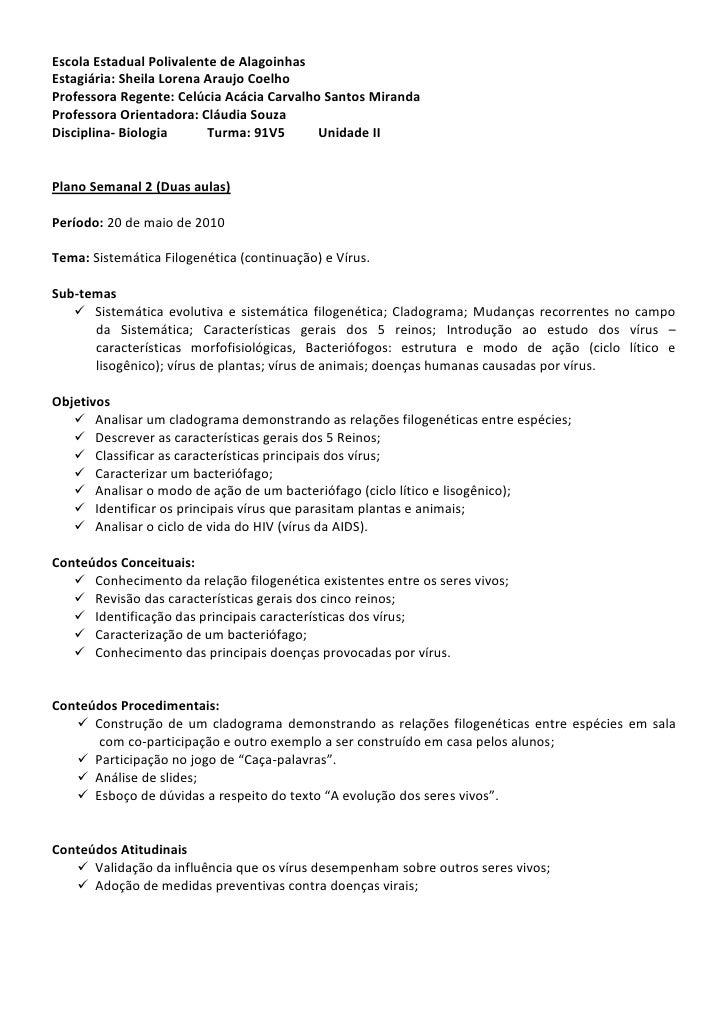 Escola Estadual Polivalente de Alagoinhas Estagiária: Sheila Lorena Araujo Coelho Professora Regente: Celúcia Acácia Carva...
