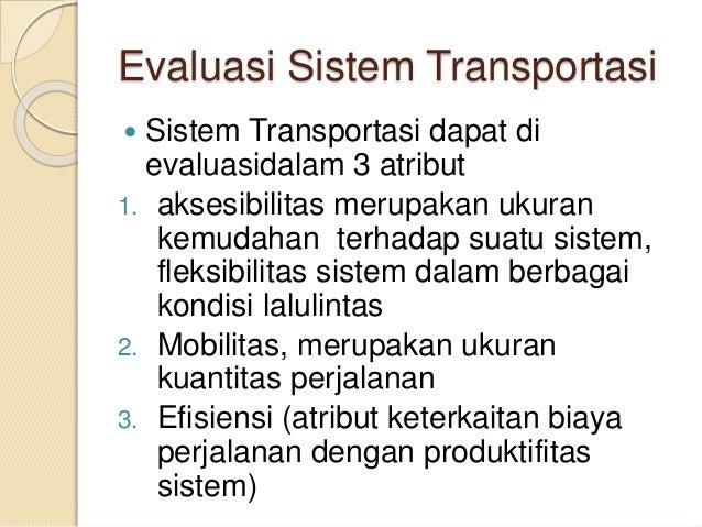 Sistem transportasi pertemuan ke 1 7 evaluasi sistem transportasi ccuart Gallery