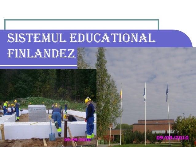 SISTEMUL EDUCATIONAL FINLANDEZ