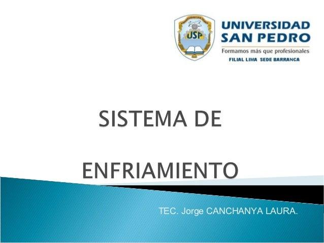 TEC. Jorge CANCHANYA LAURA.