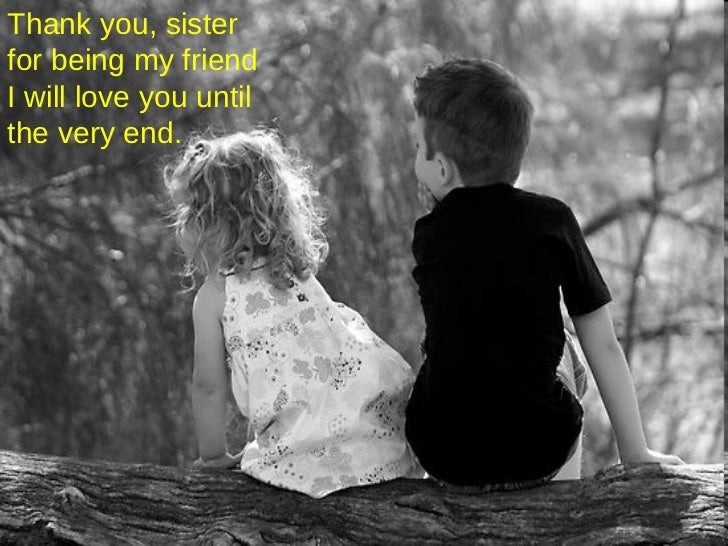 Thank You My Sister Magnificent Loving My Sister