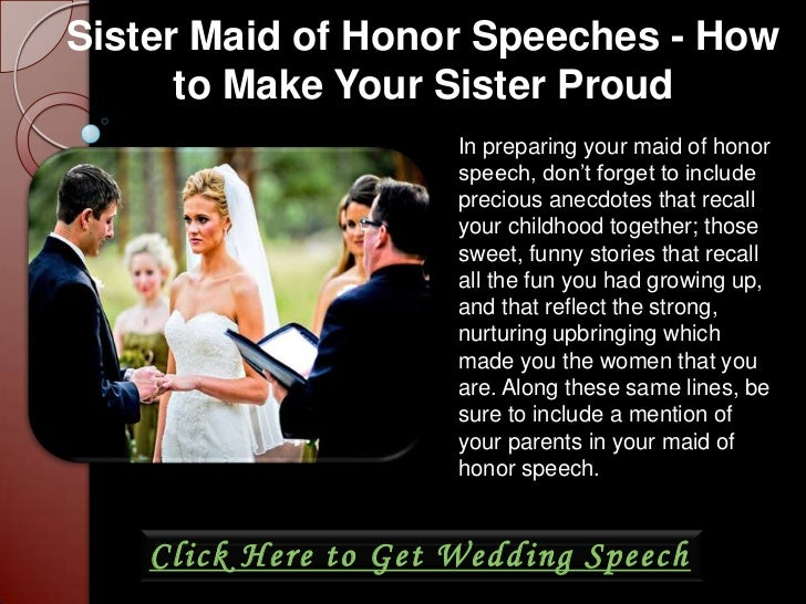 How To Be The Best Maid Of Honor: Sister Maid Of Honor Speeches How To Make Your Sister Proud