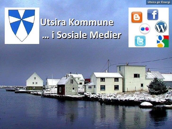 Utsira Kommune    … i Sosiale Medier Utsira gir Energi
