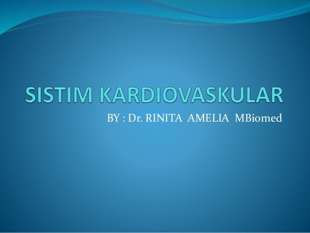 BY : Dr. RINITA AMELIA MBiomed