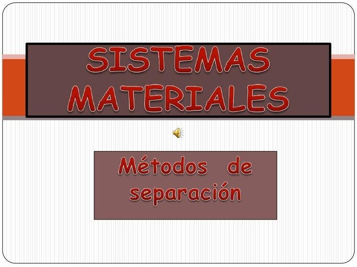 Sistmas materiales