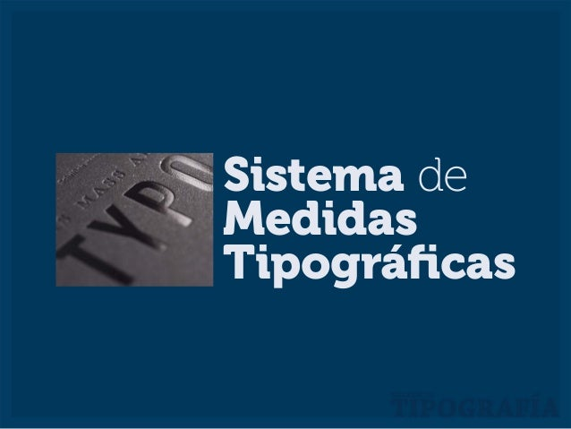Sistema de Medidas Tipográficas