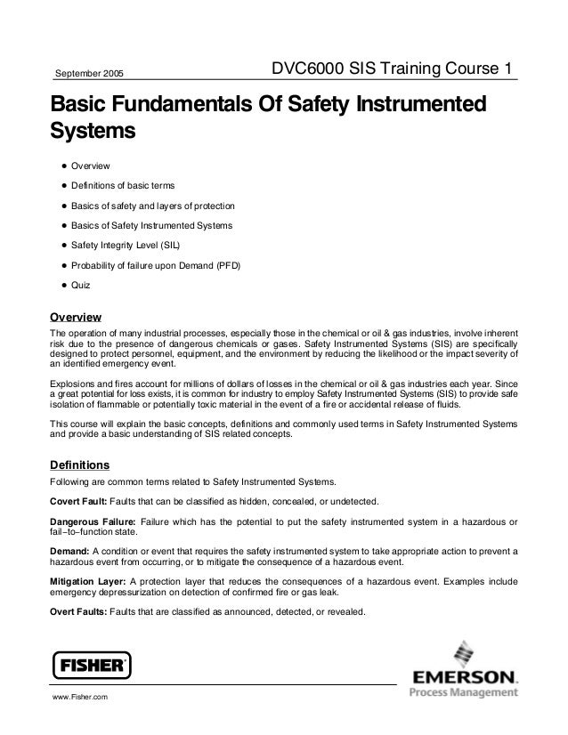 September 2005  DVC6000 SIS Training Course 1  Basic Fundamentals Of Safety Instrumented Systems D Overview D Definitions ...