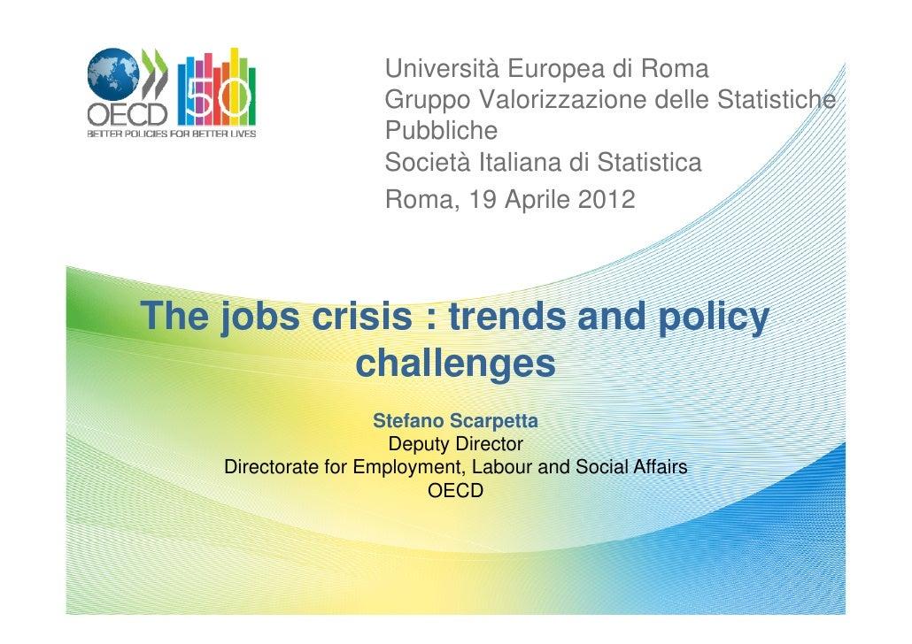 Università Europea di Roma                      Gruppo Valorizzazione delle Statistiche                      Pubbliche    ...