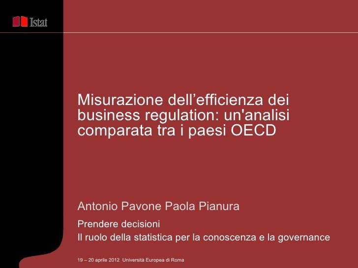 Misurazione dell'efficienza deibusiness regulation: unanalisicomparata tra i paesi OECDAntonio Pavone Paola PianuraPrender...