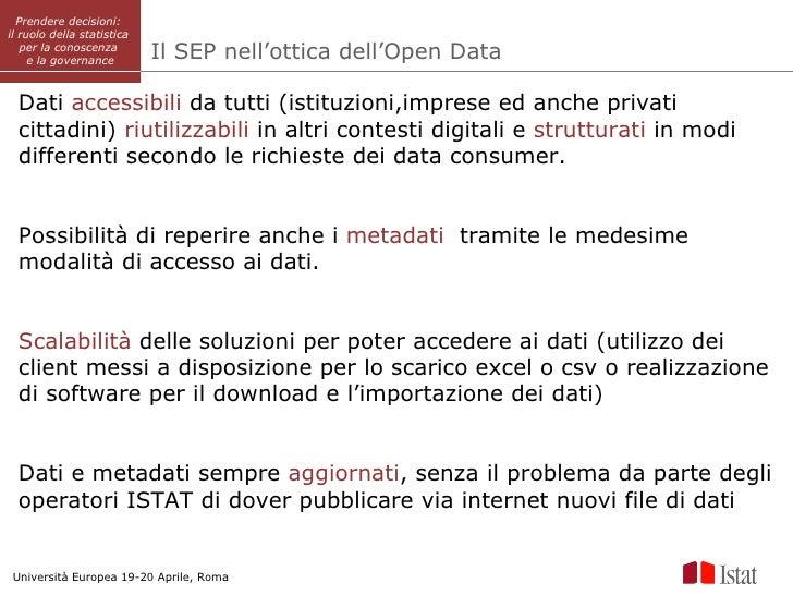 Prendere decisioni:il ruolo della statistica   per la conoscenza     e la governance        Il SEP nell'ottica dell'Open D...