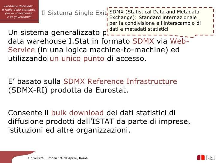 Prendere decisioni:          SISAIil ruolo della statistica   per la conoscenza        Il Sistema Single Exit Point (Stati...