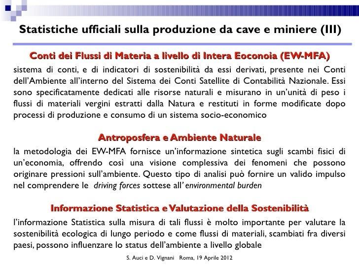Statistiche ufficiali sulla produzione da cave e miniere (III)     Conti dei Flussi di Materia a livello di Intera Eoconoi...
