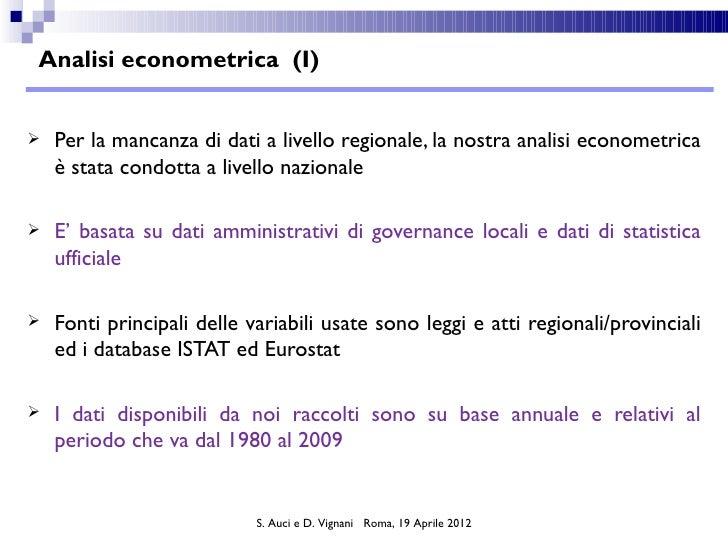Analisi econometrica (I)   Per la mancanza di dati a livello regionale, la nostra analisi econometrica    è stata condott...
