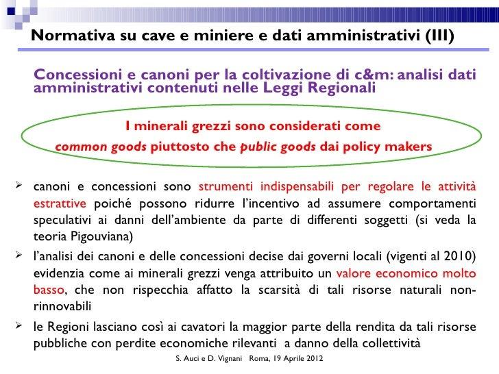 Normativa su cave e miniere e dati amministrativi (III)    Concessioni e canoni per la coltivazione di c&m: analisi dati  ...