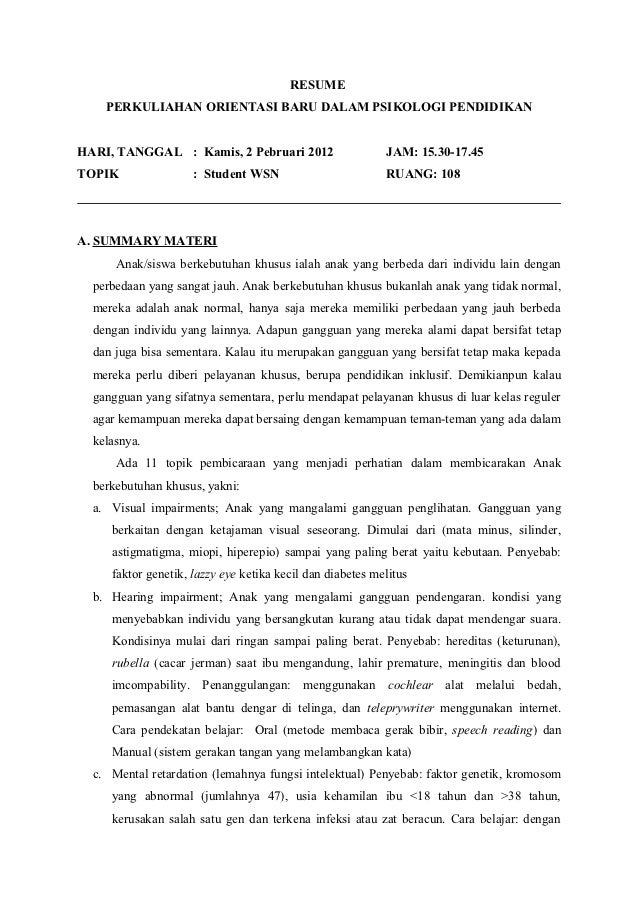 RESUME    PERKULIAHAN ORIENTASI BARU DALAM PSIKOLOGI PENDIDIKANHARI, TANGGAL : Kamis, 2 Pebruari 2012                     ...