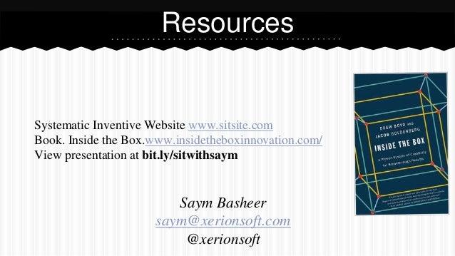 Systematic Inventive Website www.sitsite.com Book. Inside the Box.www.insidetheboxinnovation.com/ View presentation at bit...