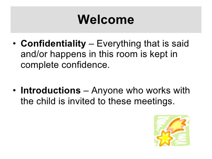 Welcome <ul><li>Confidentiality  – Everything that is said and/or happens in this room is kept in complete confidence.  </...