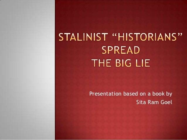Presentation based on a book by                 Sita Ram Goel