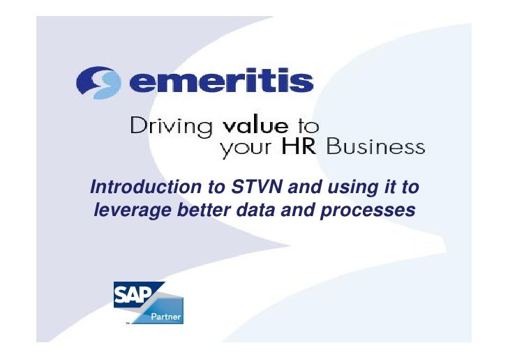 #sitbru Session 4 Introduction to STVN and using it to leverage better data and processes by L. Marson