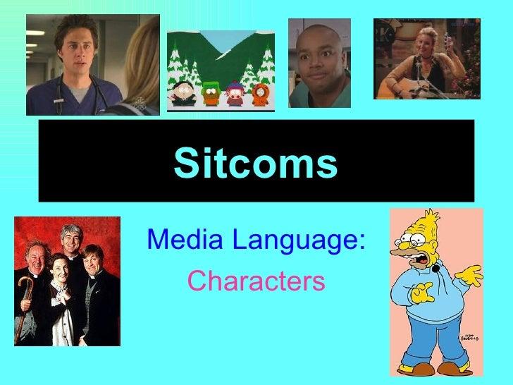 Sitcoms Media Language: Characters