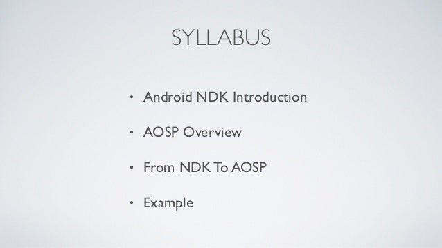 From Android NDK To AOSP