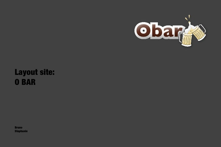 Obar  Layout site: O BAR     Bruno Stephanie