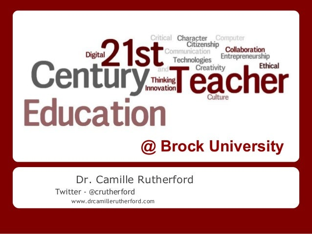 @ Brock University     Dr. Camille RutherfordTwitter - @crutherford    www.drcamillerutherford.com