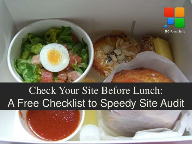 Check Your Site Before Lunch: A Free Checklist to Speedy Site Audit SEO PowerSuite