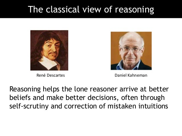 Reasoning helps the lone reasoner arrive at better beliefs and make better decisions, often through self-scrutiny and corr...