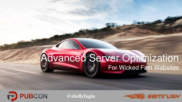 @shellyfagin@shellyfagin Advanced Server Optimization For Wicked Fast Websites
